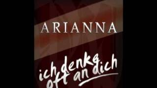 ICH DENKE OFT AN DICH - Arianna (Original Edit) HQ (Rap Vocals by Seaside Clubbers) [Audio]