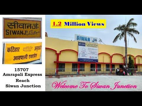 Amrapali Express (15707) Reach Siwan Junction