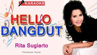 Download Rita Sugiarto - Hello Dangdut (Karaoke)