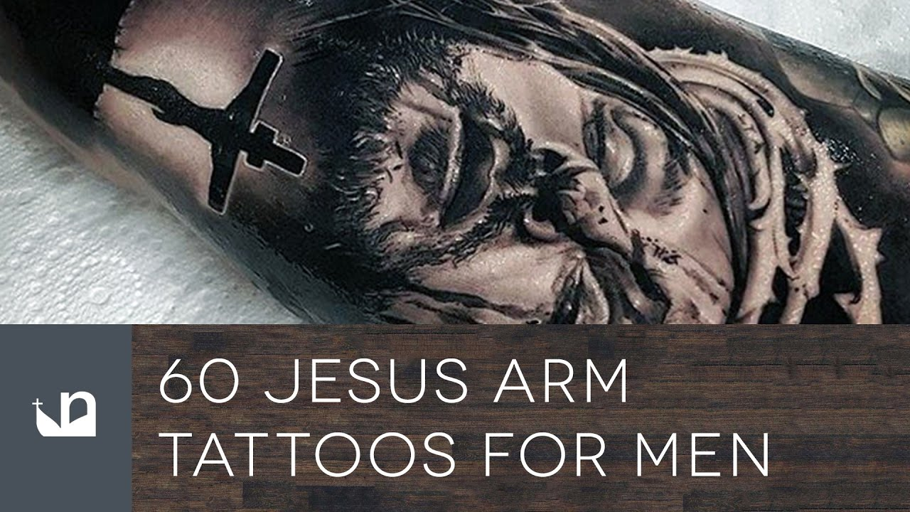 60 Jesus Arm Tattoos For Men Youtube