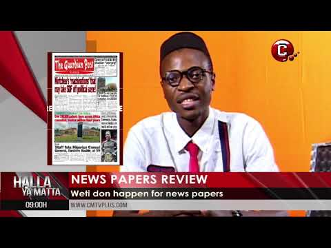 Cameroon e debt don over plenty | Top stories on the newspapers today