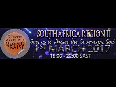 75 Hours Of Marathon Messiah's Praise from South Africa