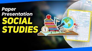 Social Studies Paper Presentation Tips Exam Tips Letstute