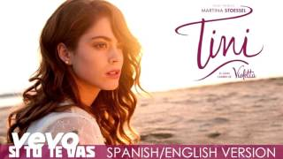 Baixar - Tini Si Tu Te Vas Spanish English Version Audio Only Grátis