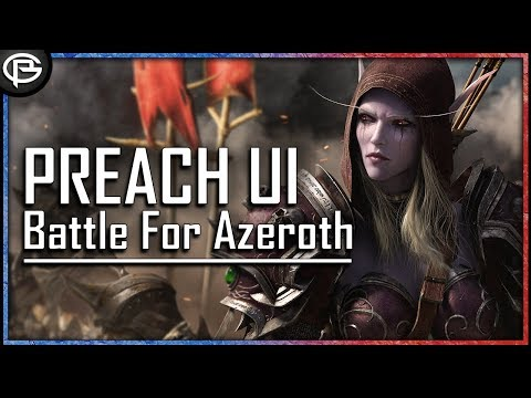 Preach BfA Ui - Link, Instructions and Features - Updated 22