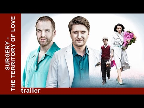 Surgery - The Territory Of Love. Russian TV Series. Melodrama. English Subtitles. StarMediaEN