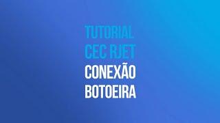 Tutorial RJET G1 - Conexão Botoeira