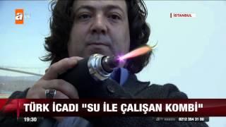 """Türk icadı """"su ile çalışan kombi"""" - atv Ana Haber"""