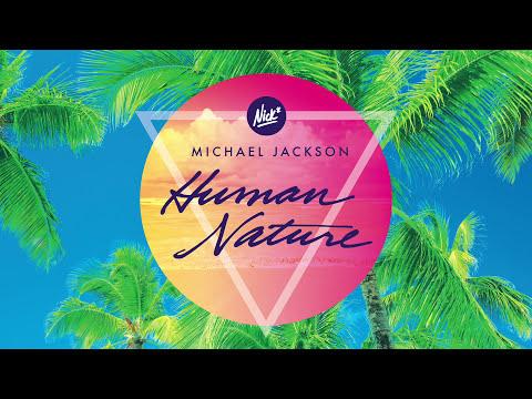 Michael Jackson – Human Nature (Nick* Tropical Remix)