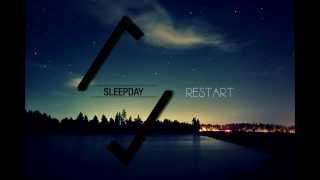 Sleepday - Restart [OFFICIAL Lyric Video]