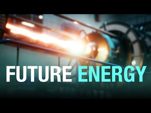 TOP 7 FUTURE ENERGY SOURCES: From Thorium to Nuclear Fusion - The Future of Energy Generation