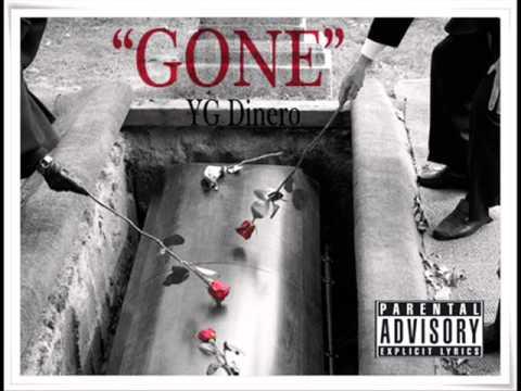 YG Dinero - Gone