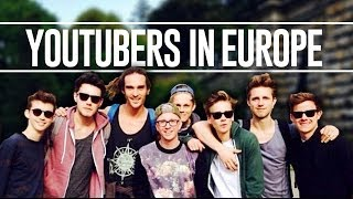 YouTubers In Europe