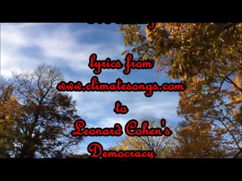 Democracy by Leonard Cohen - KARAOKE with climate change lyrics