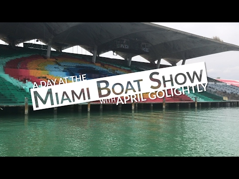 A Day at the Miami International Boat Show 2017