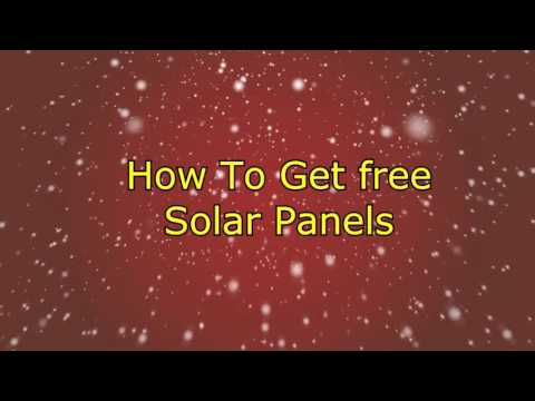 Video Lesson #32  Solar PV Panels For Free: How To Get Them.
