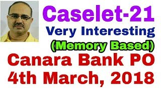 CASELET-21 Canara Bank PO 4th March, 2018 Memory Based #Amar Sir thumbnail