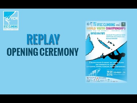 IFSC Climbing World Youth Championships Noumea 2014 - Opening Ceremony