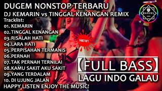 Download lagu DJ KEMARIN vs TINGGAL KENANGAN REMIX | DUGEM NONSTOP 2019【FULL BASS】LAGU INDO GALAU