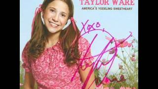 Taylor Ware - Yodel Your Troubles Away