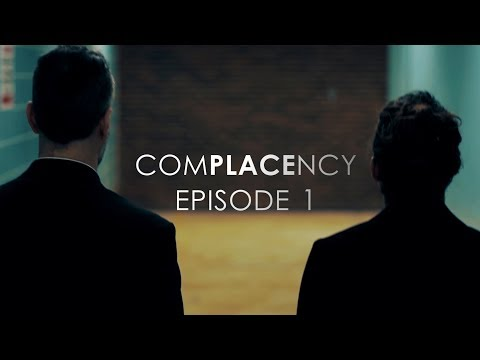 COMPLACENCY (Web-Series) | Episode 1