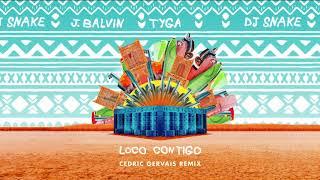 Play Loco Contigo (with J. Balvin & Tyga) (Cedric Gervais Remix)