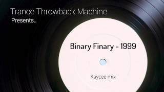 Binary Finary - 1999 (Kaycee remix)