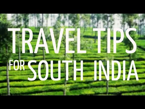 Travel Tips for South India