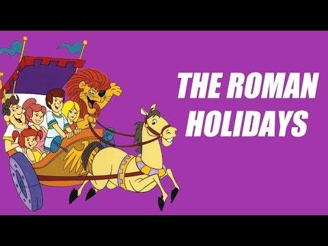 The Roman Holidays Intro