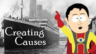 Creating Causes: The Power of Hindsight | RMS Titanic