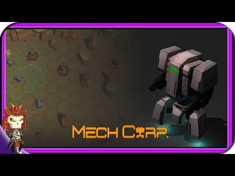 MECHCORP | SCI-FI Squad-Based Mech Turn Based Tactics Strategy Game  |