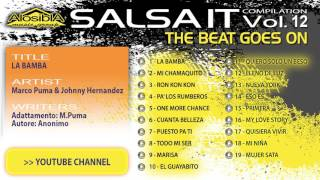 Salsa.it Vol.12 THE BEAT GOES ON:LA BAMBA  Marco Puma & Johnny Hernandez