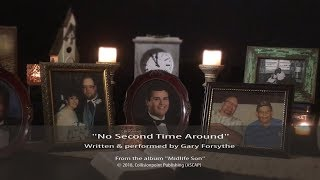 No Second Time Around - Gary Forsythe