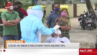 Headlines @7 am | COVID-19: India's recovery rate nears 74%, other news