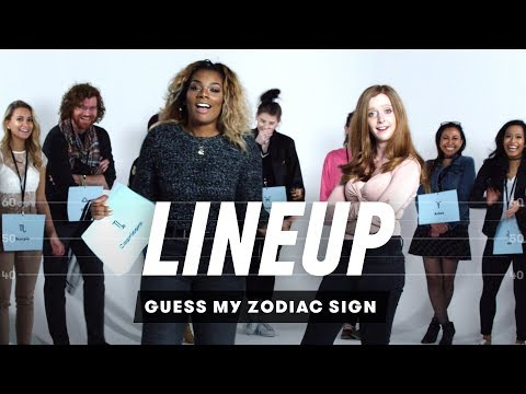 Guess My Zodiac Sign | Lineup | Cut