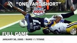 "Super Bowl XXXIV: ""One Yard Short""   Rams vs. Titans   NFL Full Game"