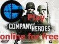 How to play company of heroes online for free