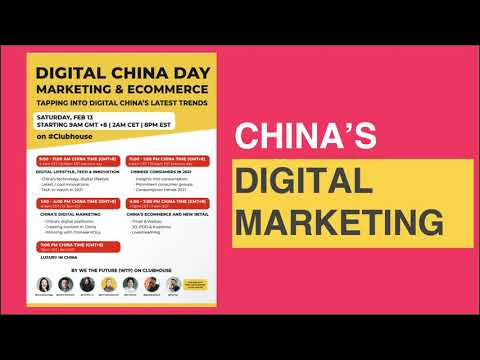 All You Need to Know About China's Digital Marketing in 2021 - Digital China Day - Ep. 3