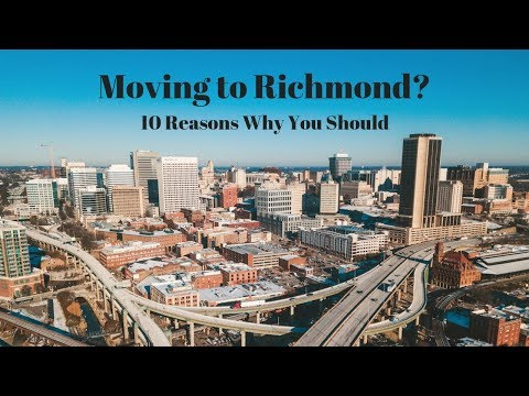 Moving To Richmond L 10 Reasons Why You Should