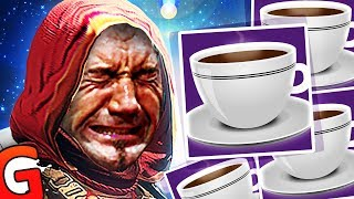 COFFEE ADDICTED GUARDIAN - Destiny 2 Funny Moments