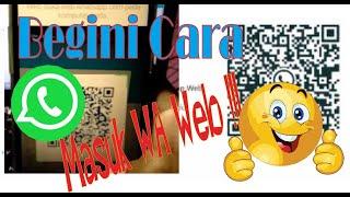 Download Cara Membuat dan Menggunakan Wa Web