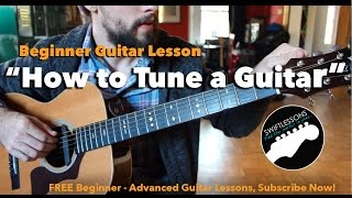 How to Tune a Guitar by Ear -Beginner Guitar Lesson - Three Easy Methods