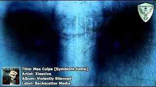 Xiescive - Mea Culpa [Symbiont demo]