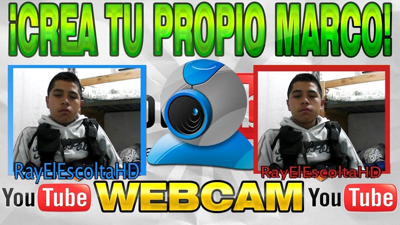 Como Crear Tu Propio Marco De Webcam Personalizado, Para Tus Vídeos ...