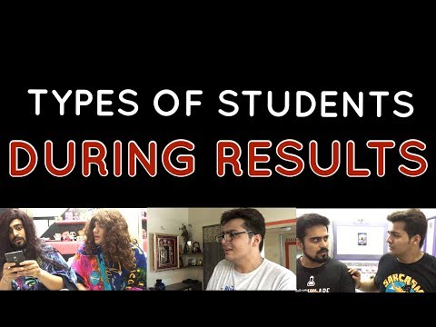 TYPES OF STUDENTS DURING RESULTS | Ashish Chanchlani