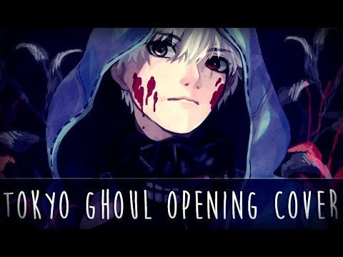 ♫ Tokyo Ghoul Opening - Unravel [COVER]