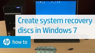 Creating System Recovery Discs in Windows 7 for HP and Compaq Desktop PCs