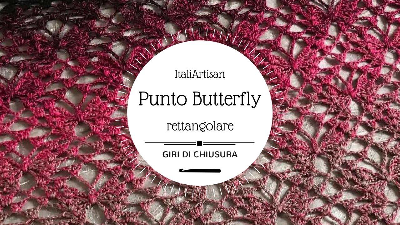 Punto Crochet All Uncinetto.Giri Di Chiusura Tutorial Punto Farfalle Rettangolare All