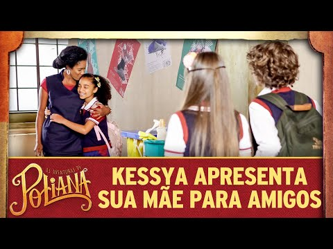 Kessya apresenta sua mãe para os amigos | As Aventuras de Poliana