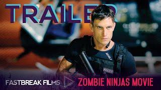 Zombie Ninjas vs BLACK OPS   Official Movie Trailer #3
